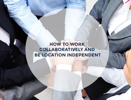 How to work collaboratively and be location independent