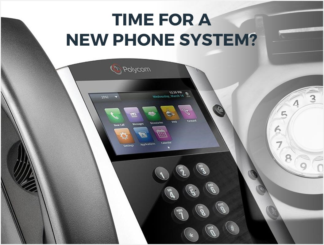 time-for-a-new-phone-system