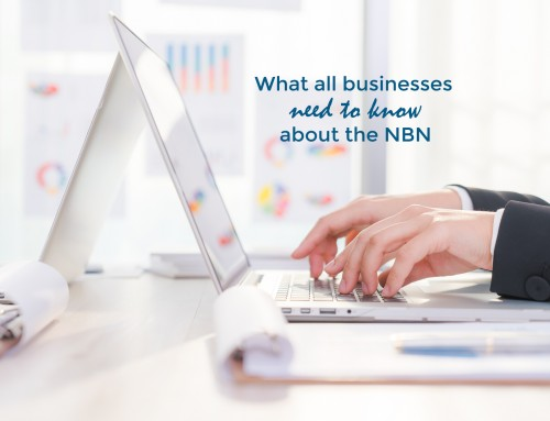 What all businesses need to know about the NBN