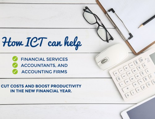 How ICT can help financial services, accountants and firms cut costs and boost productivity in the new financial year.