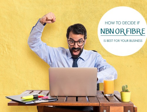 How to decide if NBN or fibre broadband is best for your business