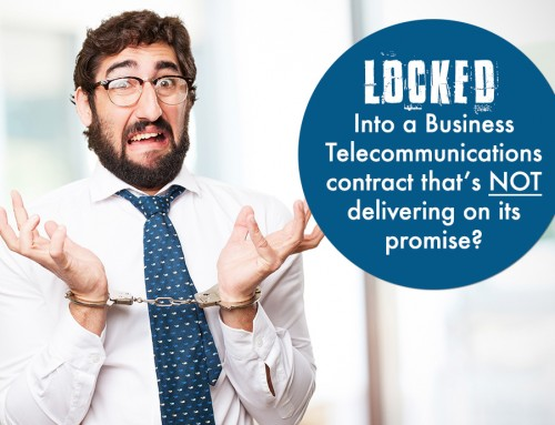 Locked into a business telecommunications contract that's not delivering on its promise? Here's how we can solve your issues